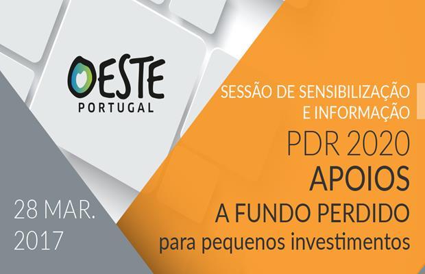 SESSÃO DE SENSIBILIZAÇÃO E INFORMAÇÃO – PDR 2020 APOIOS A FUNDO PERDIDO PARA PEQUENOS INVESTIMENTOS