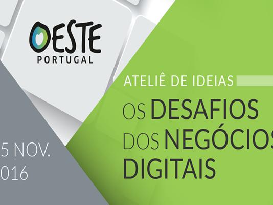 ATELIÊ DE IDEIAS – OS DESAFIOS DOS NEGÓCIOS DIGITAIS